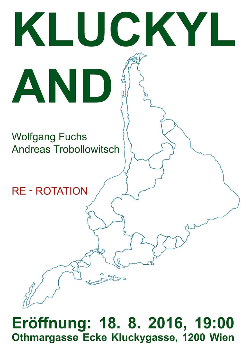 Poster Kluckyland: Wolfgang Fuchs / Andreas Trobollowitsch: RE-ROTATION